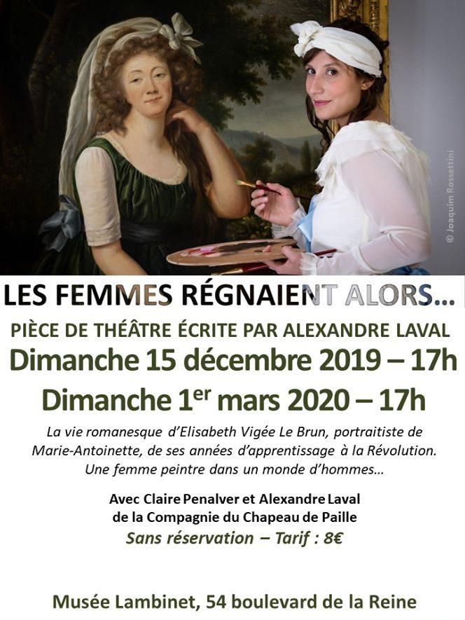 """Pièce de Théâtre """"Les femmes régnaient alors…"""""""