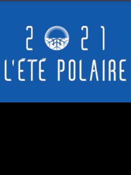 2021, L'été Polaire