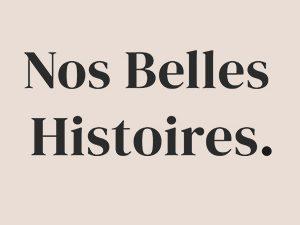Photo Nos Belles Histoires.